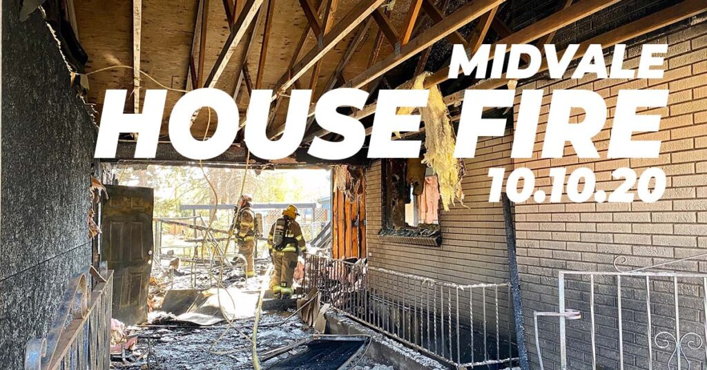 Midvale House Fire 10.10.20