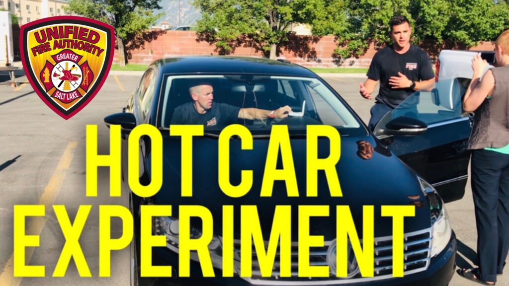"firefighter standing by car, firefighter sitting in car, ""Hot Car Experiment"""