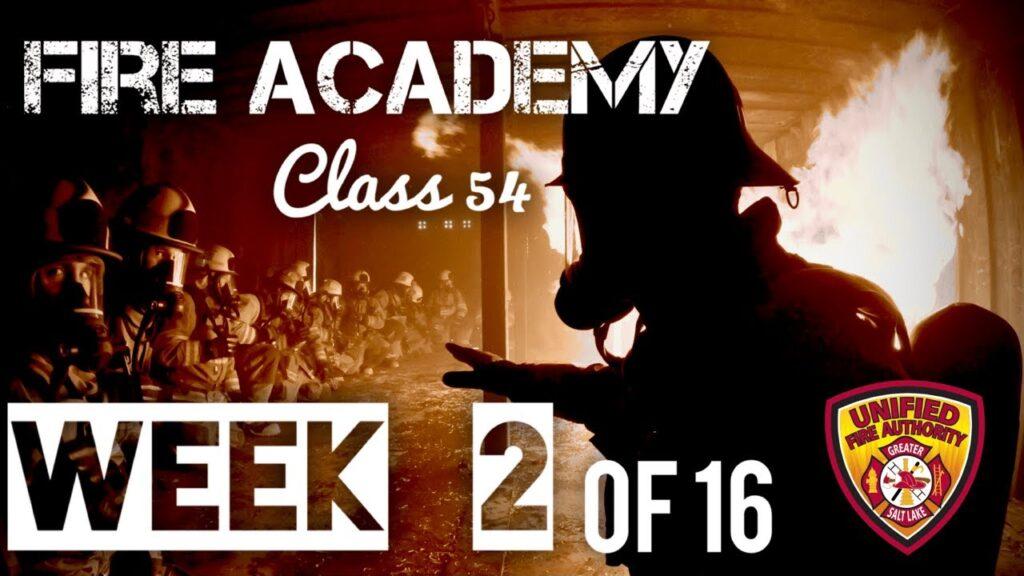 Fire academy class 54 week 2 of 16